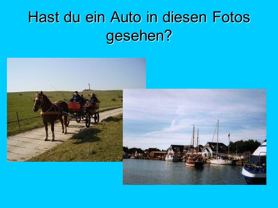 Hast du ein Auto in diesen Fotos gesehen?