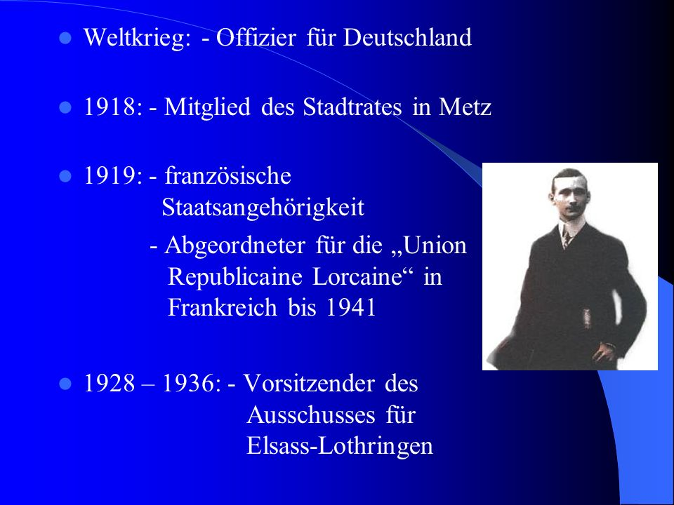 1941: - Verhaftung durch die Gestapo Hitlers - inhaftiert in Metz und Neustadt i.