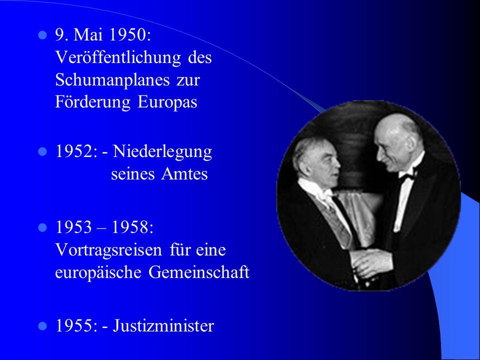 1958: - 1.Präsident des Europäischen Parlaments - 15.