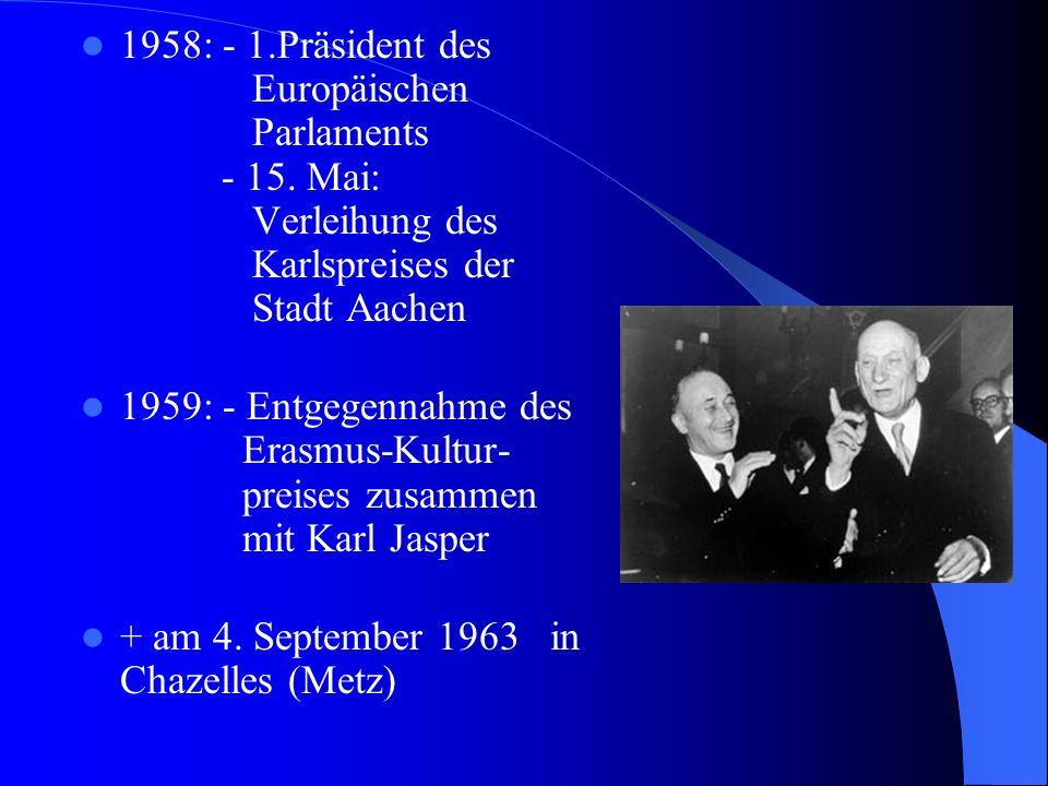 Schuman-Plan Grundgedanken für eine Kooperation der deutschen und französischen Kohle- und Stahl- produktion Folgen: 18.April 1951: - Vertrag über die Gründung der Montan-Union