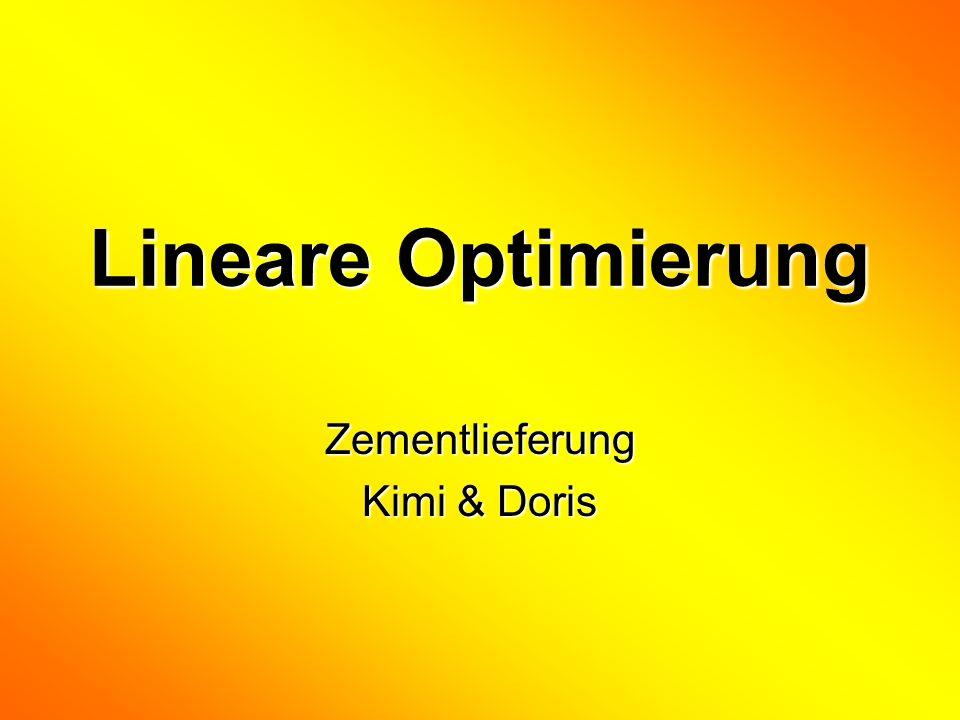 12.01.2014Kim & Doris2 Eine Baufirma besitzt 2 Zementlagerplätze L1 mit 90 t und L2 mit 75t.