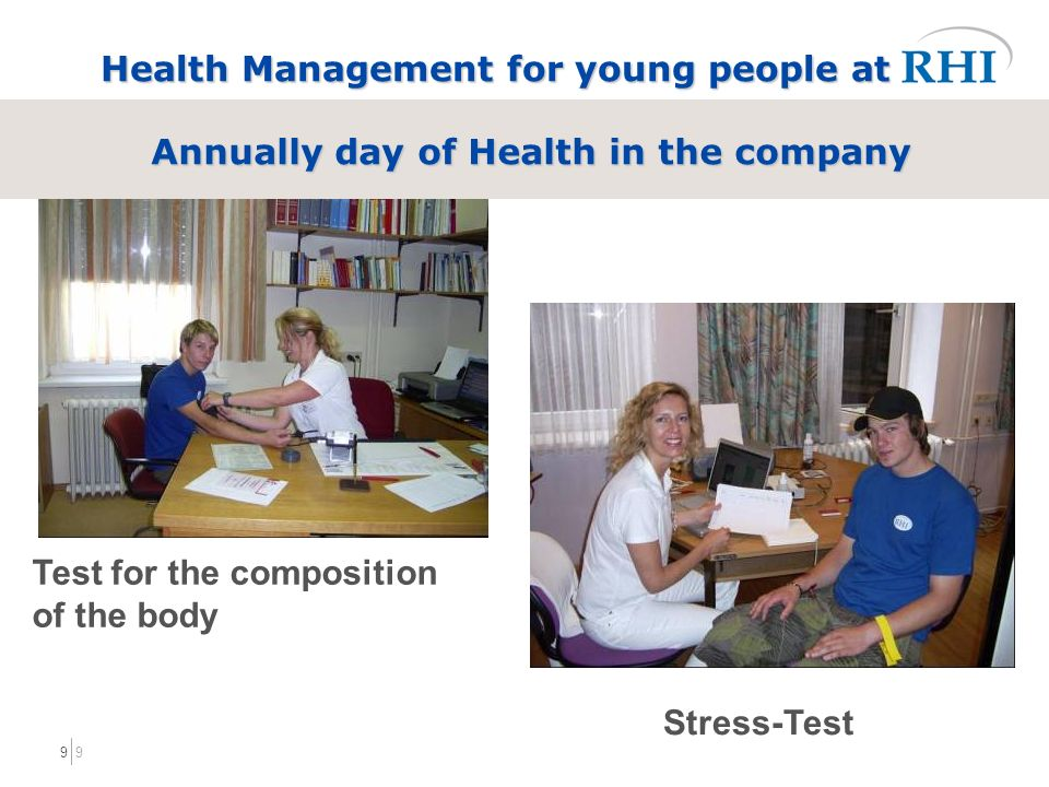 99 Health Management for young people at Annually day of Health in the company Stress-Test Test for the composition of the body
