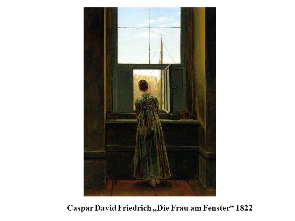 Caspar David Friedrich Die Frau am Fenster 1822