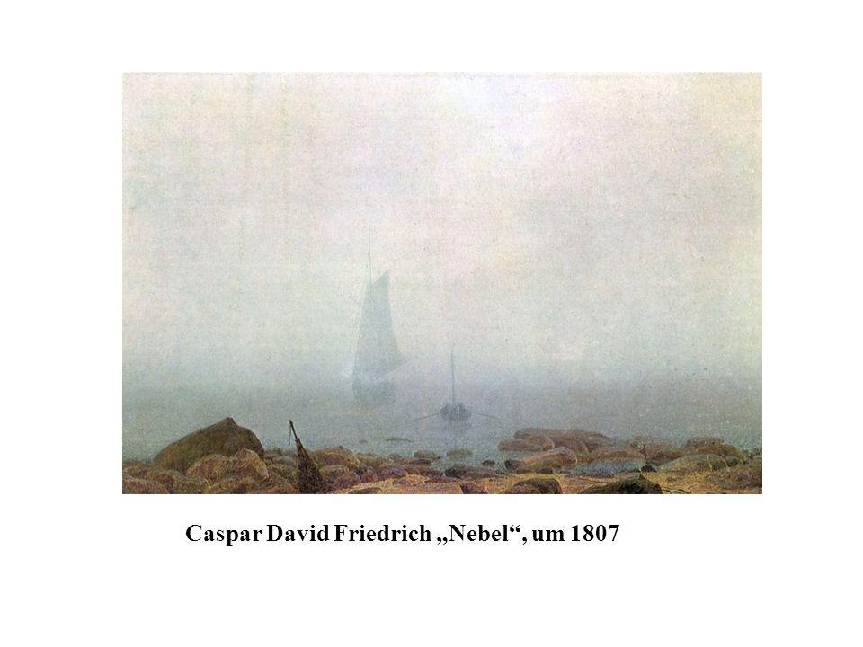 Caspar David Friedrich Nebel, um 1807