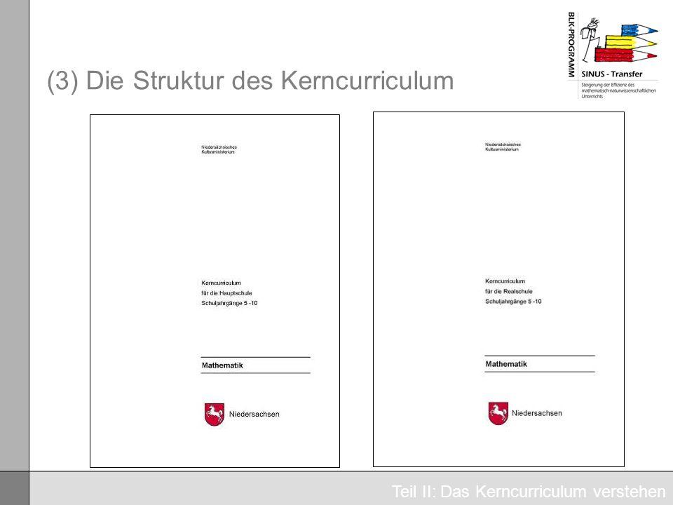 (3) Die Struktur des Kerncurriculum Teil II: Das Kerncurriculum verstehen