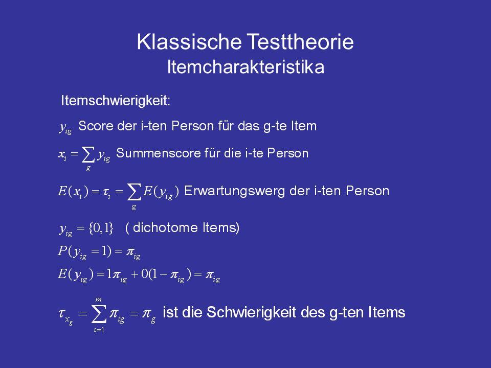 Klassische Testtheorie Itemcharakteristika Itemschwierigkeit: