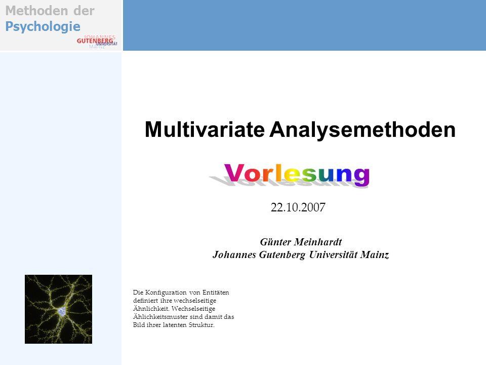 Methoden der Psychologie Vorlesung Einführung Was sind multivariate Analysemethoden.