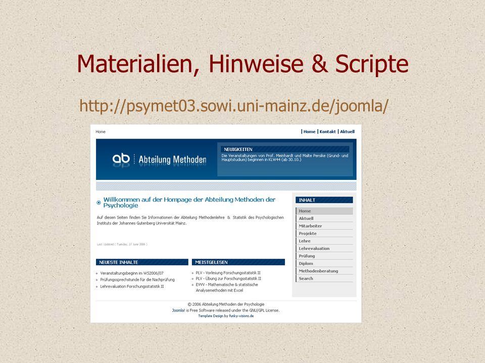 Materialien, Hinweise & Scripte http://psymet03.sowi.uni-mainz.de/joomla/