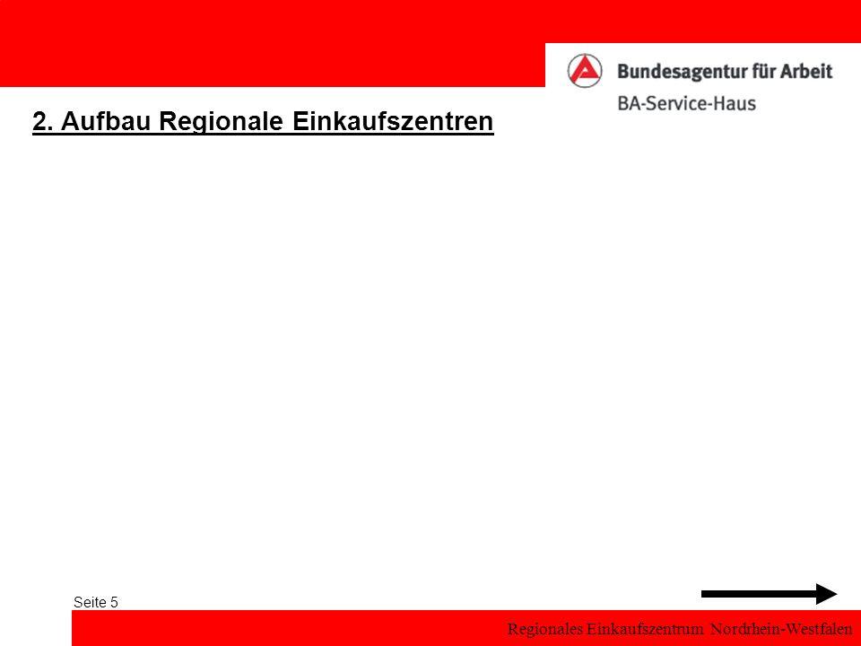 Regionales Einkaufszentrum Nordrhein-Westfalen Seite 5 2. Aufbau Regionale Einkaufszentren