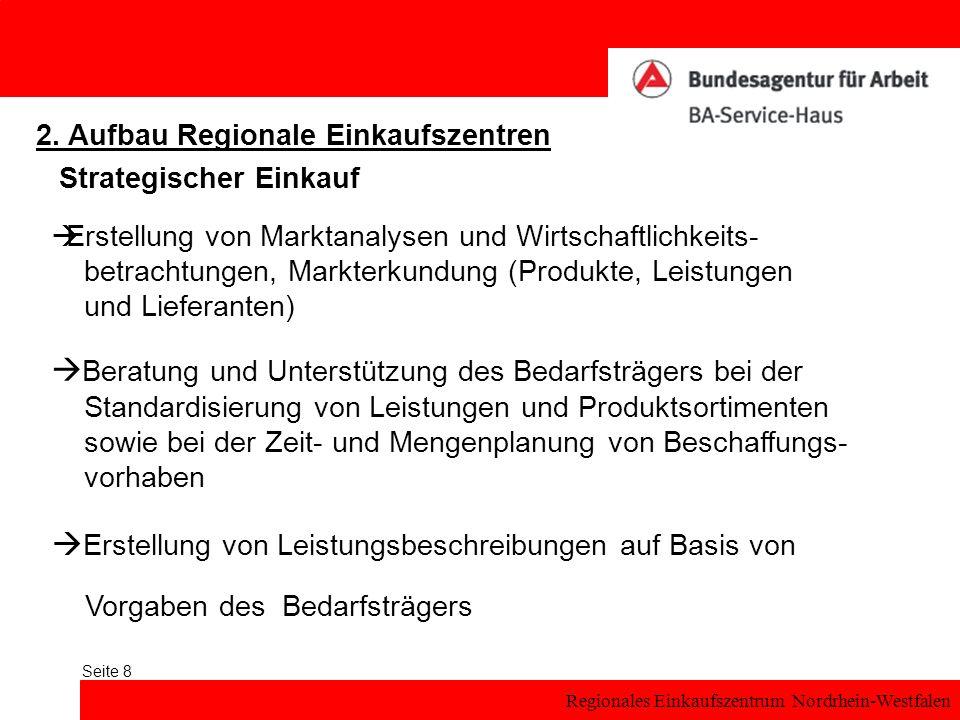 Regionales Einkaufszentrum Nordrhein-Westfalen Seite 8 Strategischer Einkauf 2.