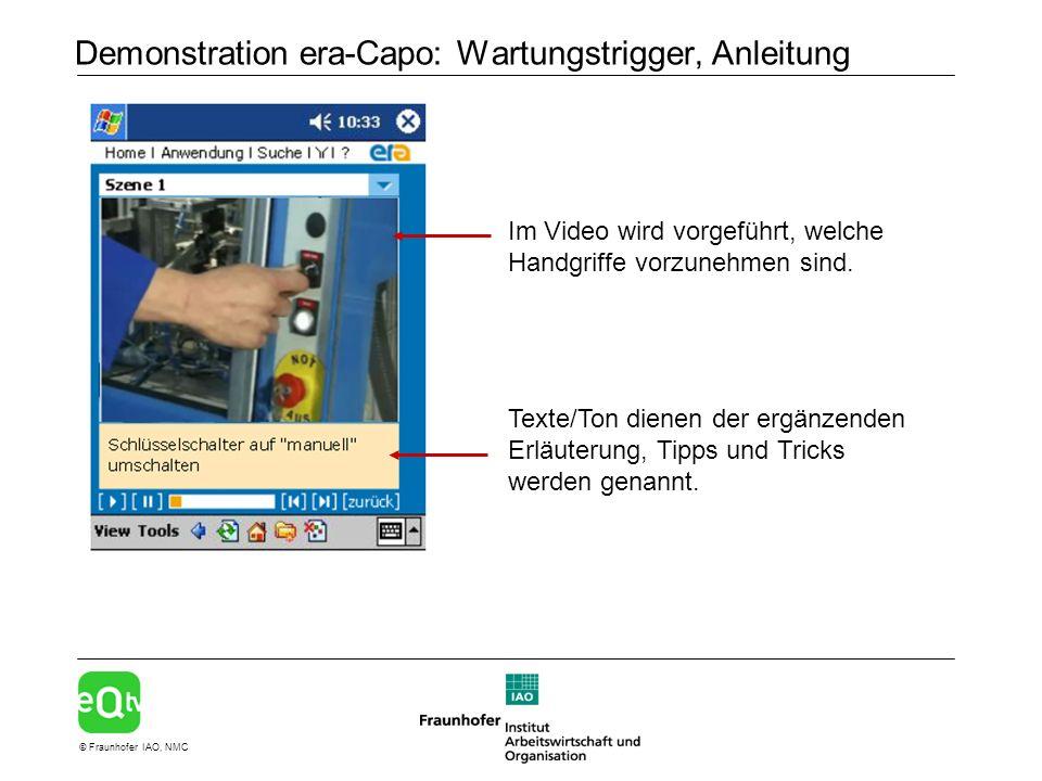 © Fraunhofer IAO, NMC Demonstration era-Capo: Wartungstrigger, Anleitung Im Video wird vorgeführt, welche Handgriffe vorzunehmen sind.