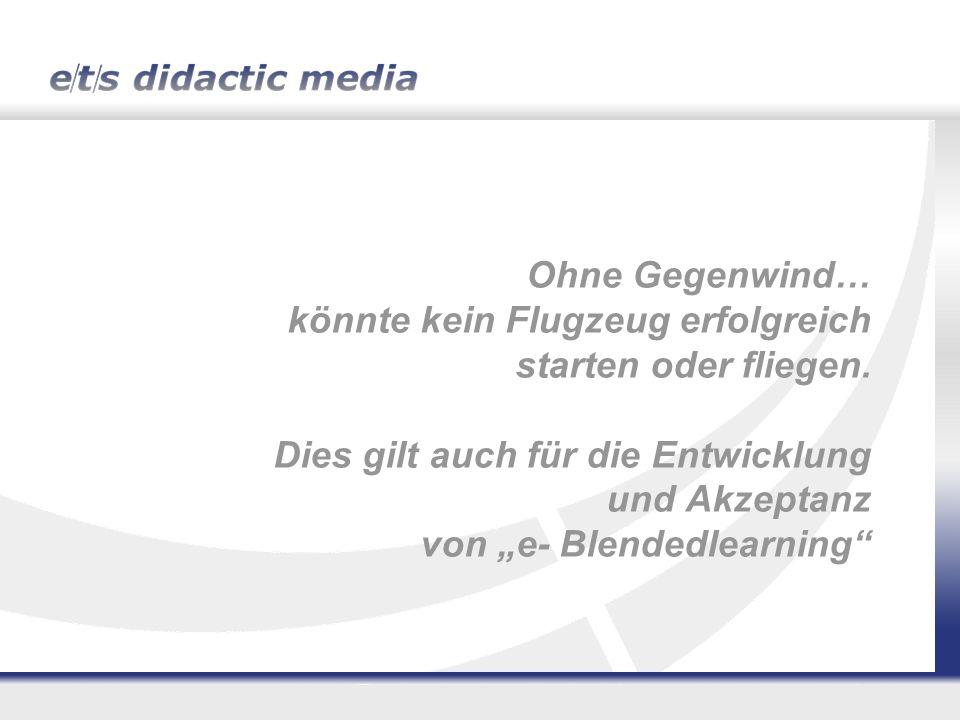 1.Die e/t/s Didaktische Medien GmbH 2.Ausgangslage e- Blendedlearning, die Entwicklung 3.Daten und Fakten 4.Der Fokus im Wandel 5.(Lern) Prozesse in Unternehmen 6.Erfolgreiche Best-practice-Beispiele Agenda