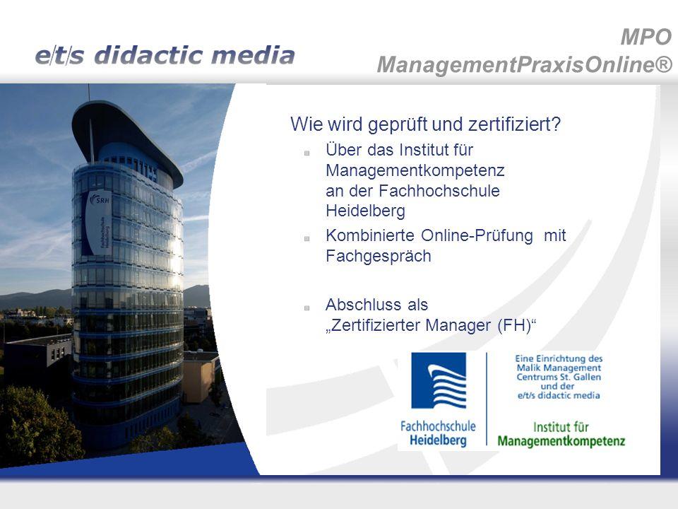 Wie wird geprüft und zertifiziert? Über das Institut für Managementkompetenz an der Fachhochschule Heidelberg Kombinierte Online-Prüfung mit Fachgespr