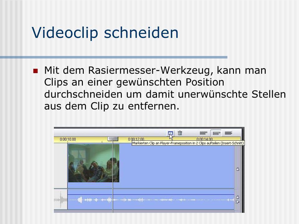 Videoclip schneiden Mit dem Rasiermesser-Werkzeug, kann man Clips an einer gewünschten Position durchschneiden um damit unerwünschte Stellen aus dem Clip zu entfernen.