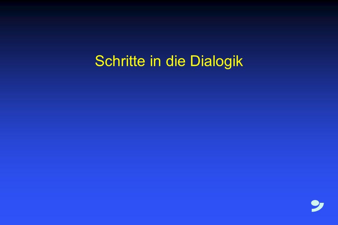 Schritte in die Dialogik