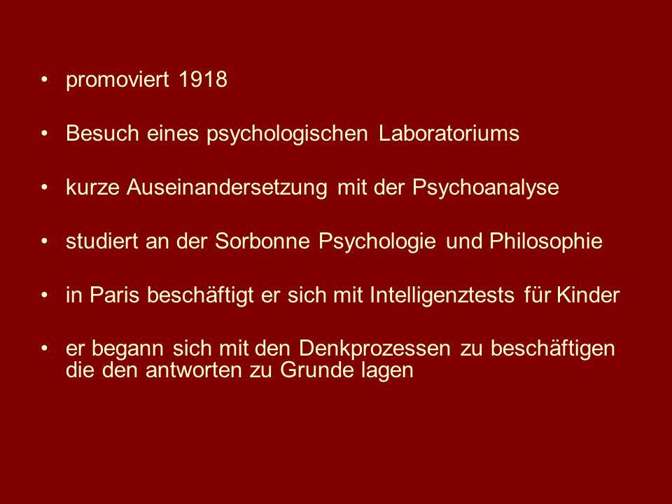 promoviert 1918 Besuch eines psychologischen Laboratoriums kurze Auseinandersetzung mit der Psychoanalyse studiert an der Sorbonne Psychologie und Phi