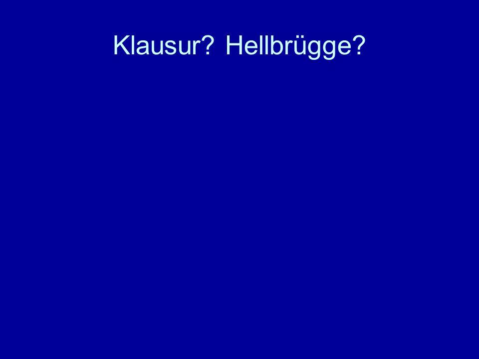 Klausur? Hellbrügge?