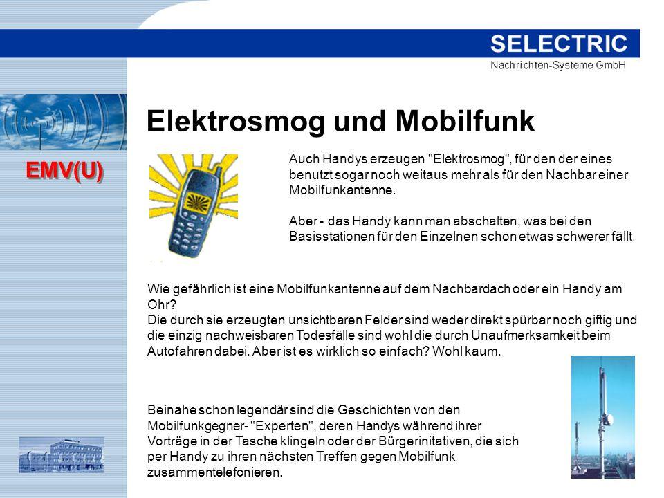 EMV(U) Elektrosmog und Mobilfunk Auch Handys erzeugen