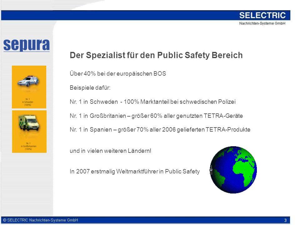 3 Der Spezialist für den Public Safety Bereich Über 40% bei der europäischen BOS Beispiele dafür: Nr.