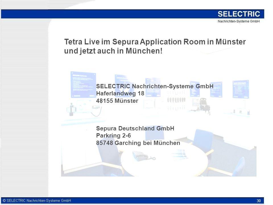 30 Tetra Live im Sepura Application Room in Münster und jetzt auch in München.