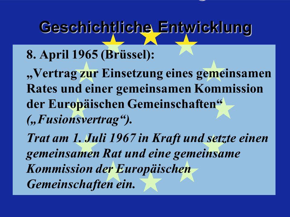 Geschichtliche Entwicklung Geschichtliche EntwicklungFusionsvertrag 8.