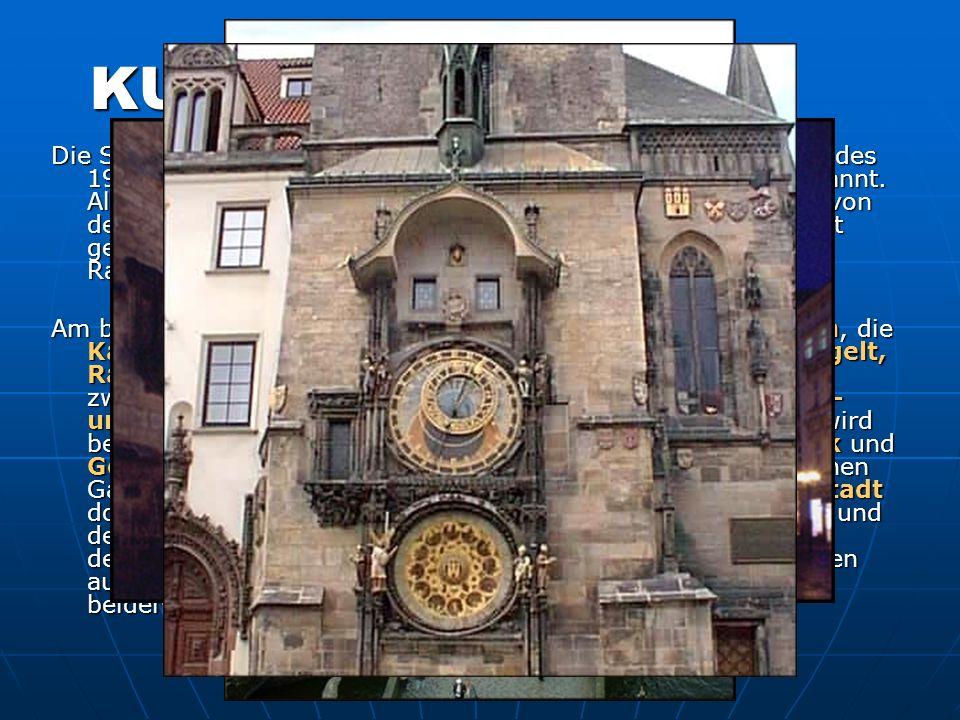 KULTUR Die Stadt Prag wird auch die Goldene Stadt oder seit Beginn des 19. Jahrhunderts auch die Stadt der hundert Türme genannt. Als eine der älteste