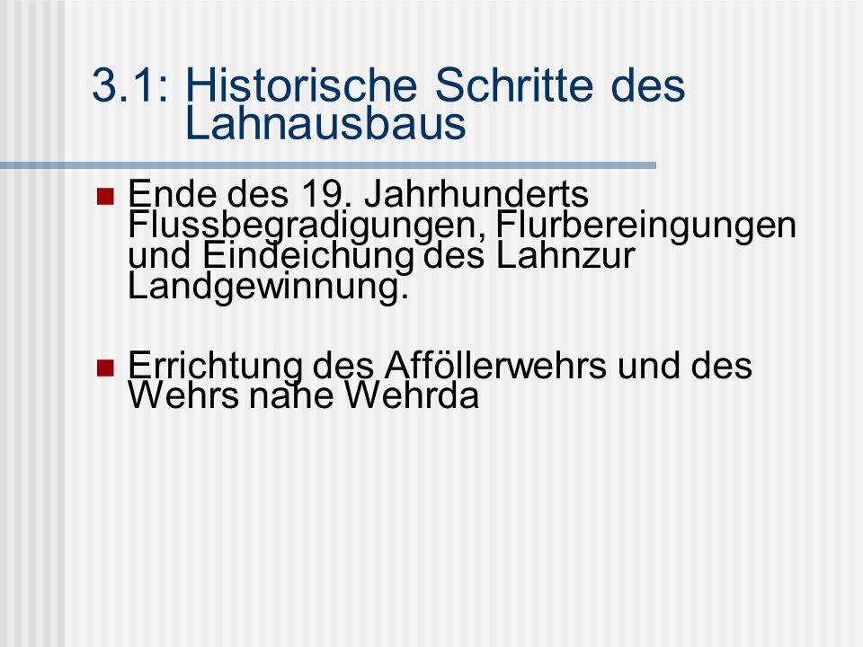 3.1: Historische Schritte des Lahnausbaus Ende des 19.