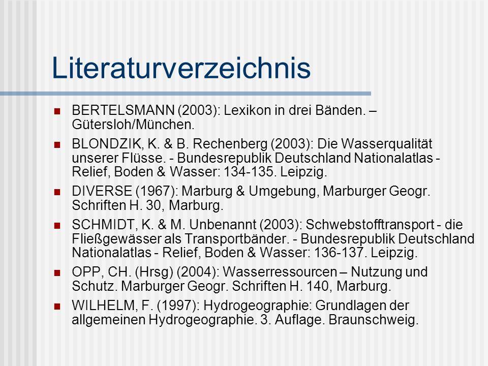 Literaturverzeichnis BERTELSMANN (2003): Lexikon in drei Bänden.