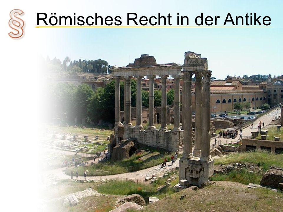 Römisches Recht in der Antike Niedergang Bedrohung von außen Machtverlust Senat Verwaltung Politiker Viele Kaisergesetze Unübersichtlich Rückschritt für Rechtsentwicklung