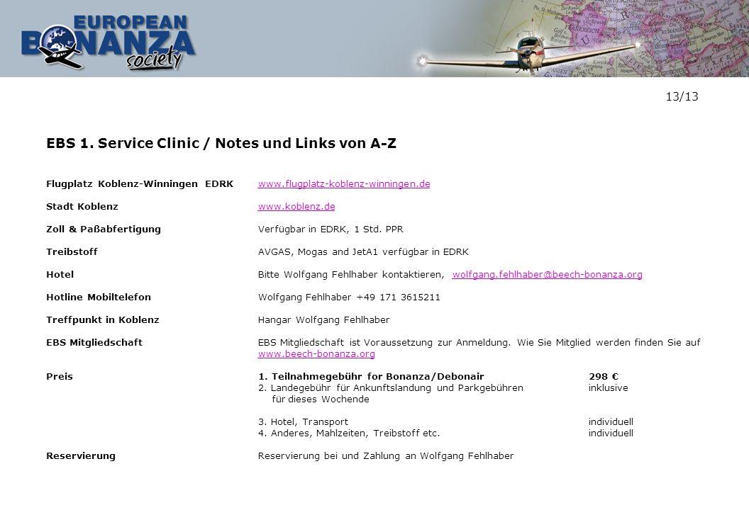 EBS 1. Service Clinic / Notes und Links von A-Z Flugplatz Koblenz-Winningen EDRKwww.flugplatz-koblenz-winningen.dewww.flugplatz-koblenz-winningen.de S