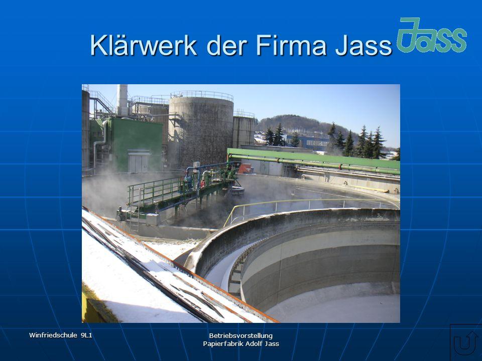 Winfriedschule 9L1 Betriebsvorstellung Papierfabrik Adolf Jass Klärwerk der Firma Jass