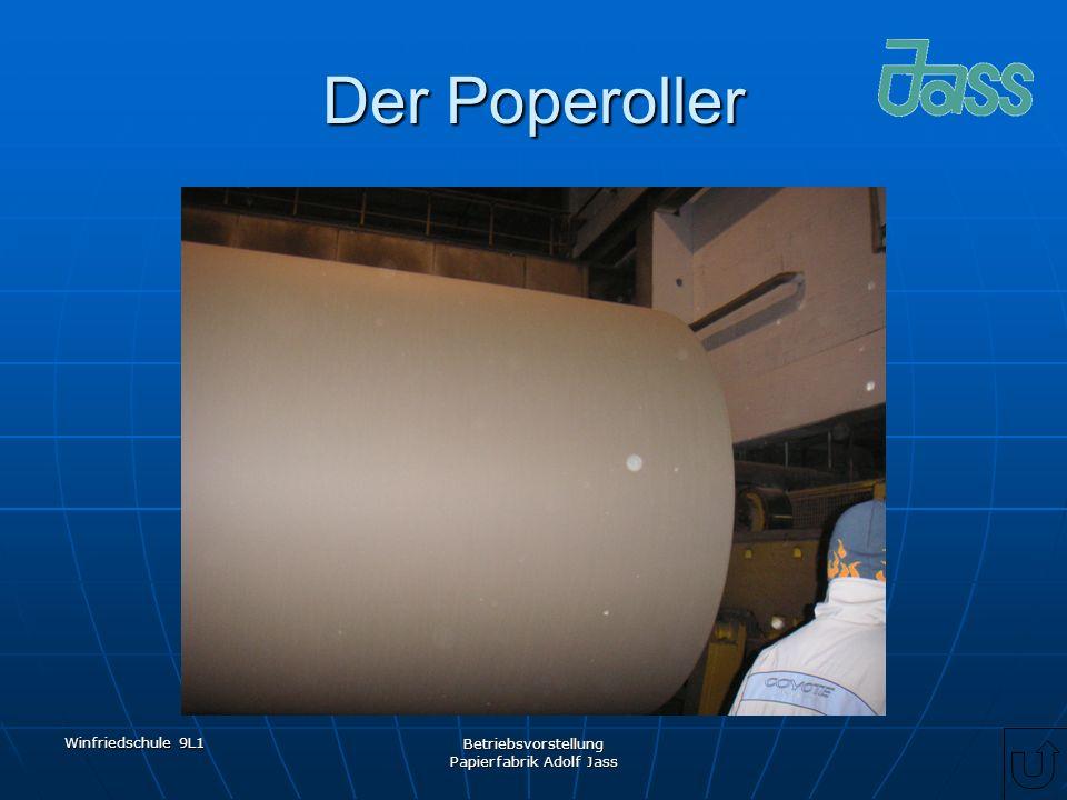 Winfriedschule 9L1 Betriebsvorstellung Papierfabrik Adolf Jass Der Poperoller