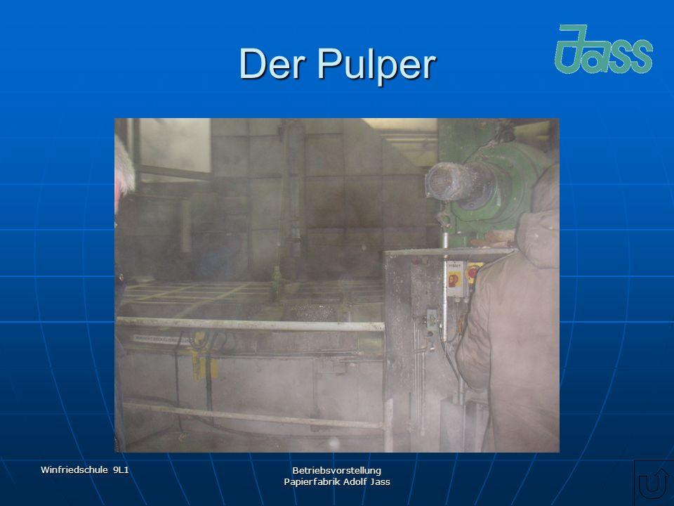 Winfriedschule 9L1 Betriebsvorstellung Papierfabrik Adolf Jass Der Pulper