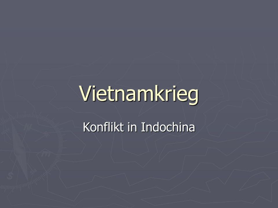 Vietnamkrieg Konflikt in Indochina