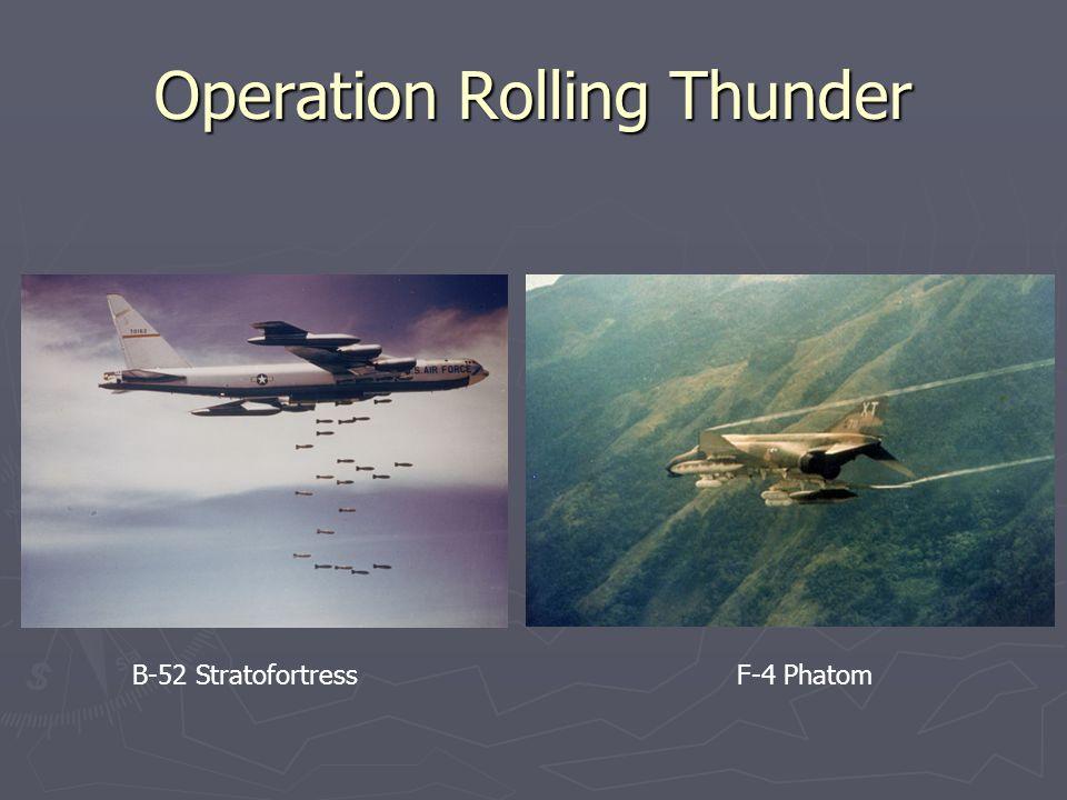 Operation Rolling Thunder B-52 StratofortressF-4 Phatom