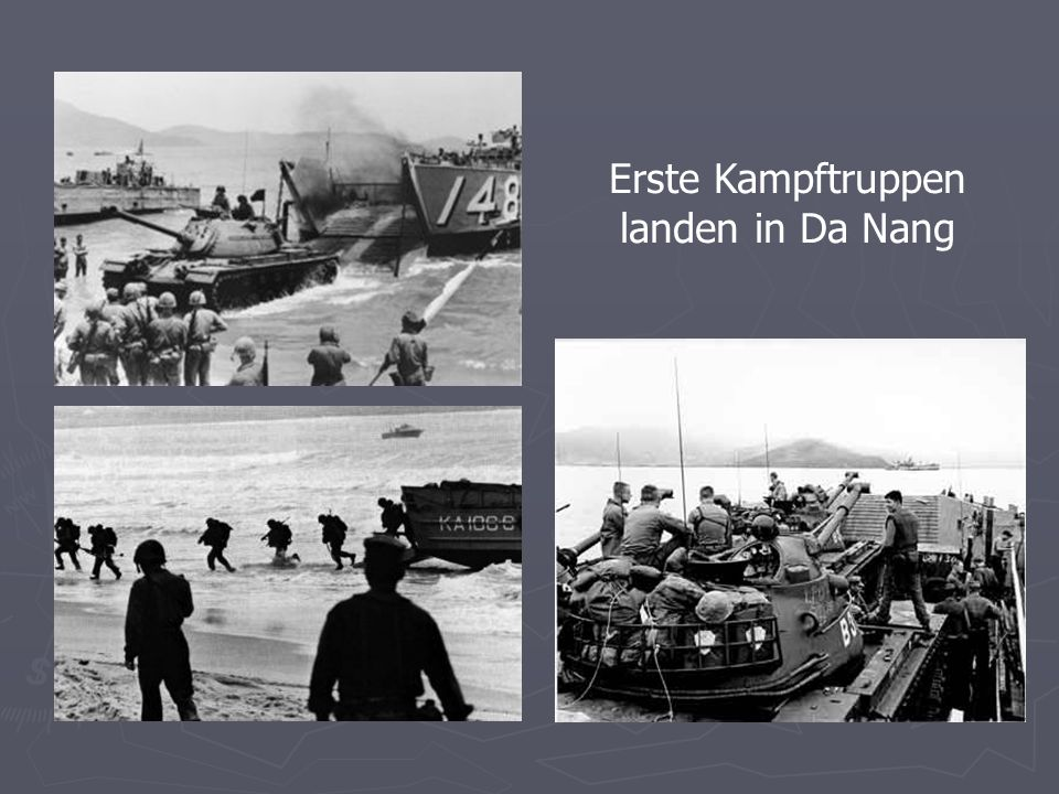 Erste Kampftruppen landen in Da Nang