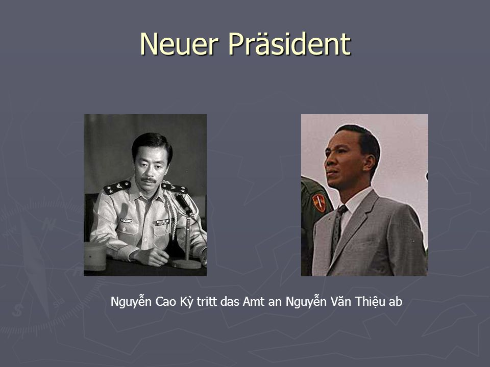 Neuer Präsident Nguyn Cao K tritt das Amt an Nguyn Văn Thiu ab