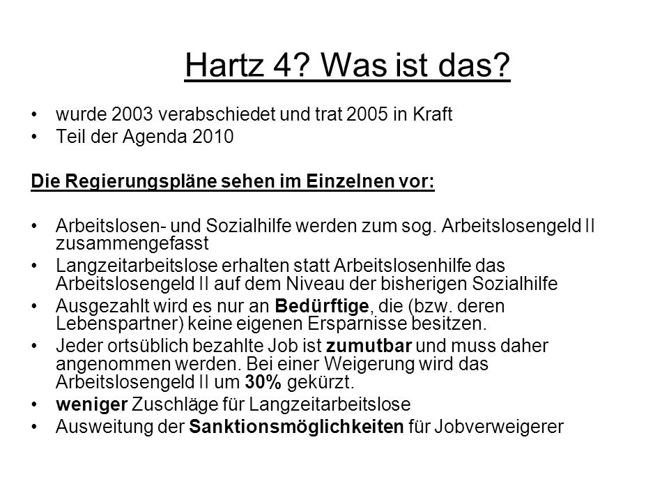 Staatsverschuldung in Folge von Hartz 4 Berechtigter Anspruch auf Arbeitslosengeld II wurde unterschätzt Statt geplanten 2,6 Millionen sind es ca.