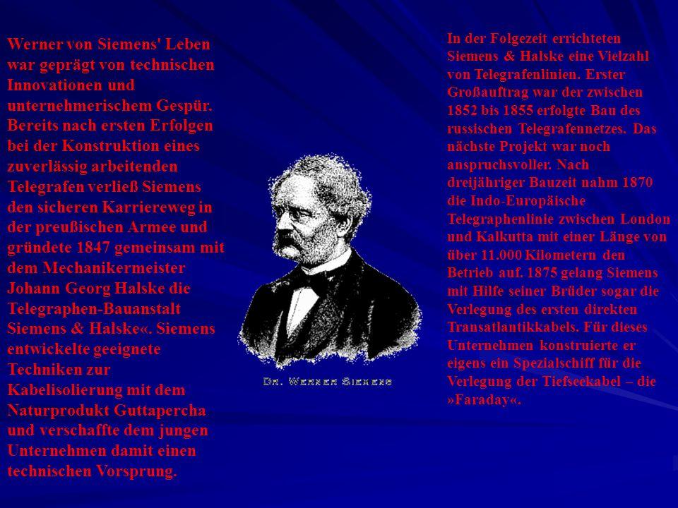 Werner von Siemens' Leben war geprägt von technischen Innovationen und unternehmerischem Gespür. Bereits nach ersten Erfolgen bei der Konstruktion ein