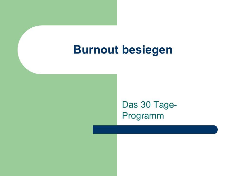 Burnout besiegen Das 30 Tage- Programm