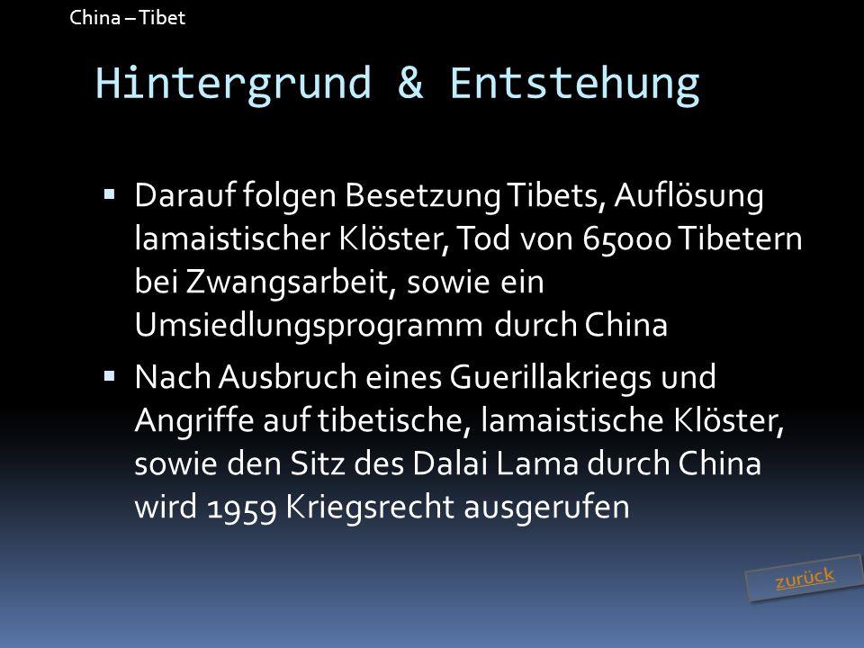 China – Tibet Konfliktverlauf Ausschreitungen in Lhasas Eintreffen von chinesischen Sicherheitskräften Abriegelung der 3 größten Kloster Angriffe auf Polizei, Feuerwehr & Rettungssanitäter 2 Tote, Touristen & Helfer werden gebeten Tibet zu verlassen Chinesische Patrouillen