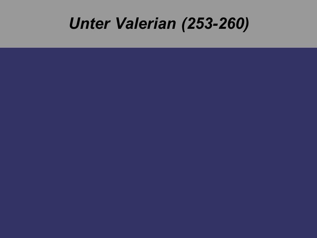 Unter Valerian (253-260)