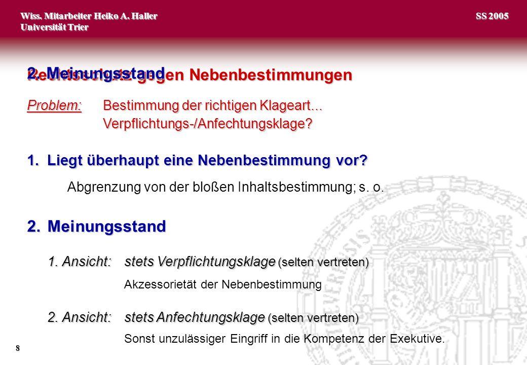 Wiss.Mitarbeiter Heiko A. Haller Universität Trier 9 SS 2005 3.
