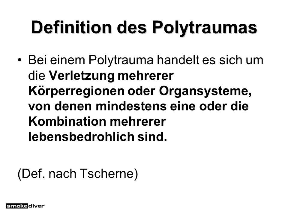 Definition des Polytraumas Bei einem Polytrauma handelt es sich um die Verletzung mehrerer Körperregionen oder Organsysteme, von denen mindestens eine
