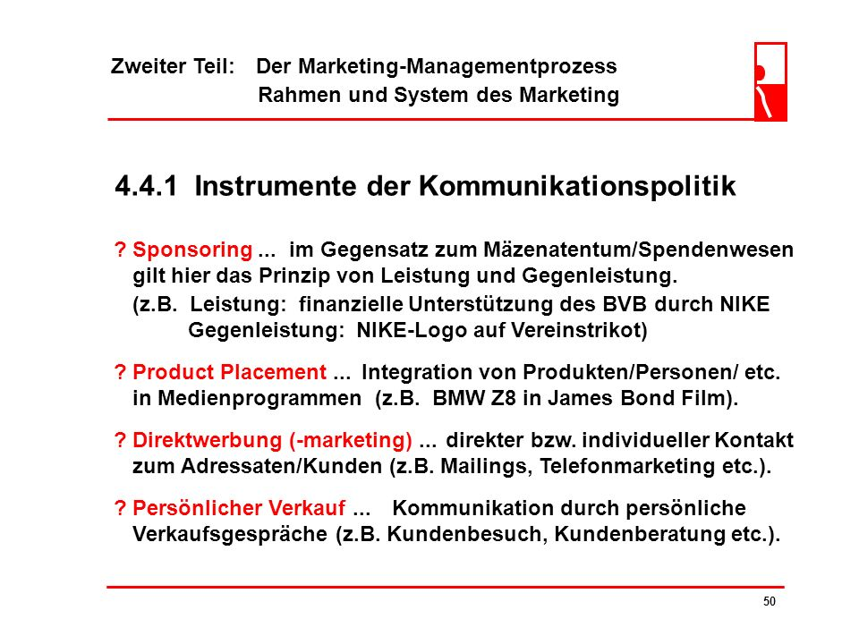 Zweiter Teil: Der Marketing-Managementprozess Rahmen und System des Marketing 49 4.4.1 Instrumente der Kommunikationspolitik .