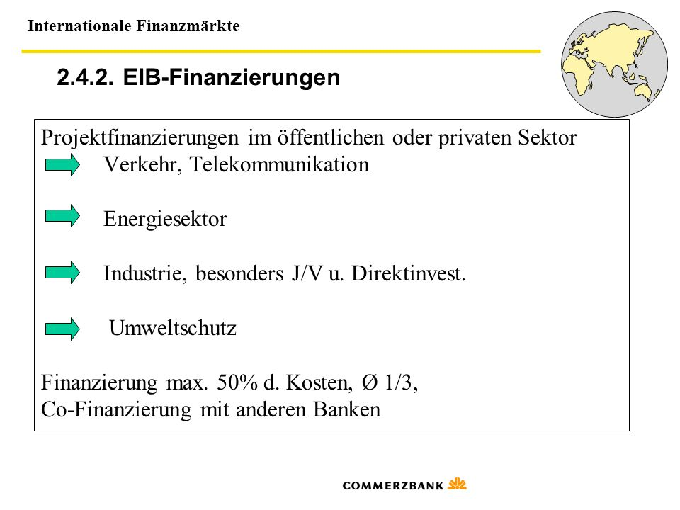 Internationale Finanzmärkte 2.5.Die EBRD 2.5.1.
