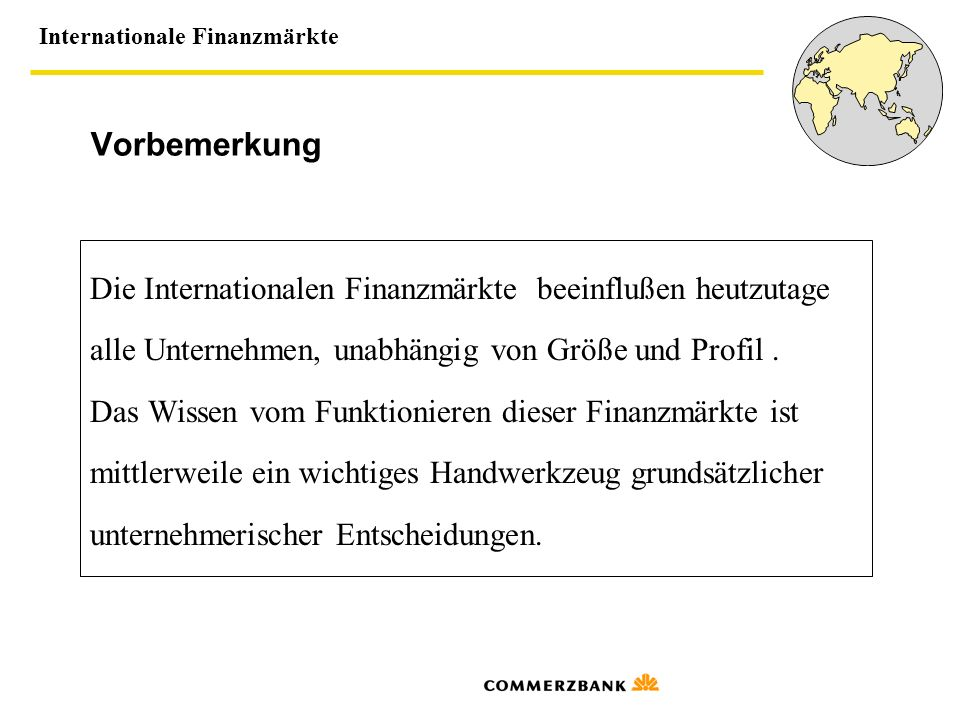 Internationale Finanzmärkte 1.Internationale Finanzmärkte 1.1.