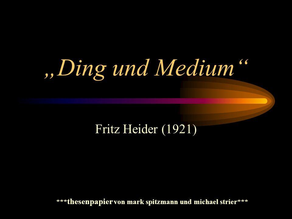 Ding und Medium These Nr.