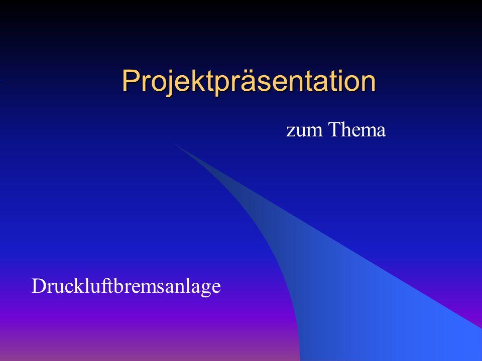 Gliederung der Projektpräsentation 1.
