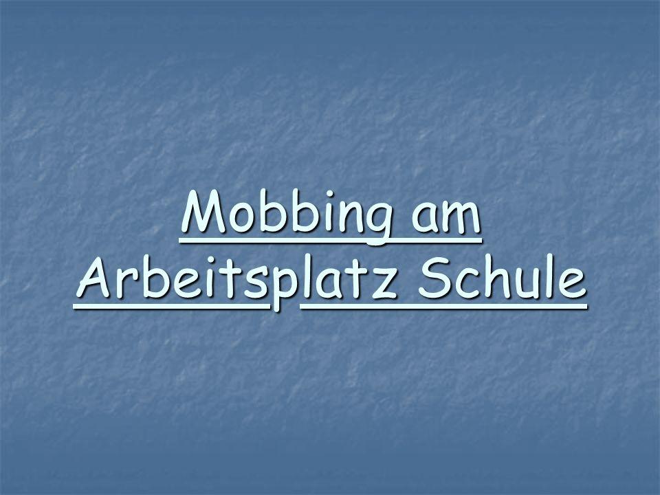 Mobbing am Arbeitsplatz Schule